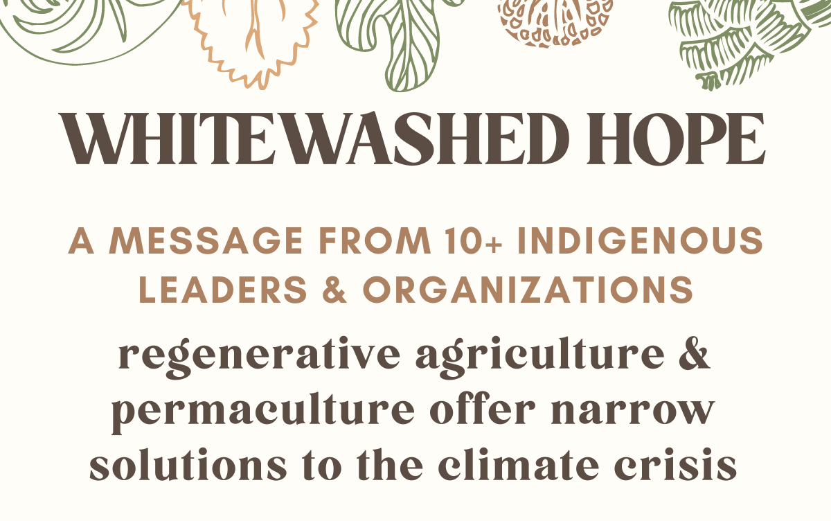 Indigenous leaders' message about regenerative agriculture. We should listen