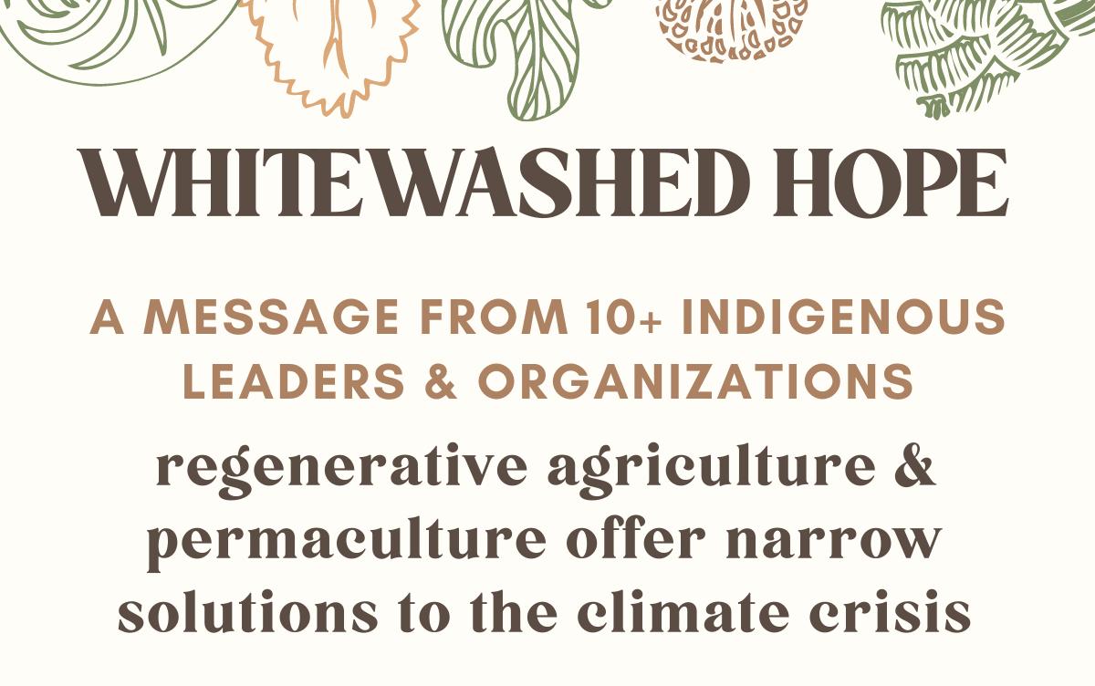 Indigenous leaders' message about regenerative agriculture. We shouldlisten